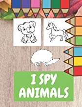 I Spy Animals: Coloring Book for Kids Perfect Gift