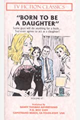 BORN TO BE A DAUGHTER (TV FICTION CLASSICS Book 47) (English Edition) Format Kindle