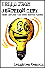 Hello from Junction City (From the Case Files of the Herrick Agency Book 1)