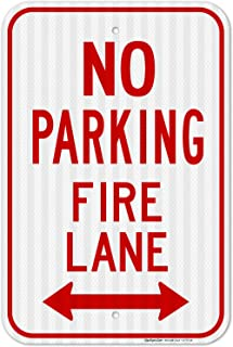 No Parking Sign, Fire Lane Sign, Large 12x18 3M Reflective (EGP) Rust Free .63 Aluminum, Weather/Fade Resistant, Easy Moun...