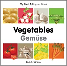 My First Bilingual Book–Vegetables (English–German) (German and English Edition)