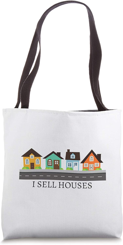 I Sell Houses Realtor gift | awesome Realtor Gifts Tote Bag