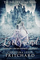 Lark's End: Tahmi: She's Just An Ordinary Girl, Right? (The Fall of Gadaie Book 1) Kindle Edition