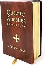 Queen of Apostles Prayer Book: A Catholic Treasury