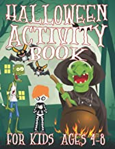 Halloween Activity Book for Kids Ages 4-8: Scary Coloring Pages, Word Searches, Mazes, Sudoku and Lots of Fun While Celebr...