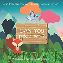 Can You Find Me?: A Woodland Animal Hide-And-Seek Picture Book for Boys and Girls