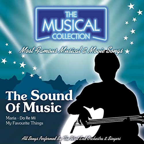 The Sound Of Music (The Musical Collection) by West End