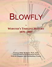 Blowfly: Webster's Timeline History, 1870 - 2007