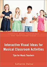 Interactive Visual Ideas for Musical Classroom Activities: Tips for Music Teachers (Essential Music Technology:The Prestissimo Series) (English Edition)