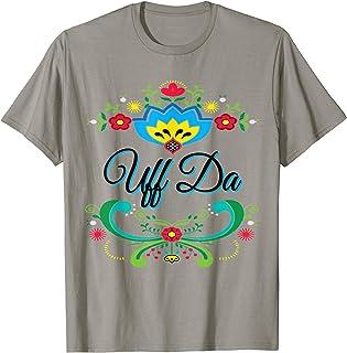 Uff Da Norwegian Rosemaling Funny Gift T-Shirt