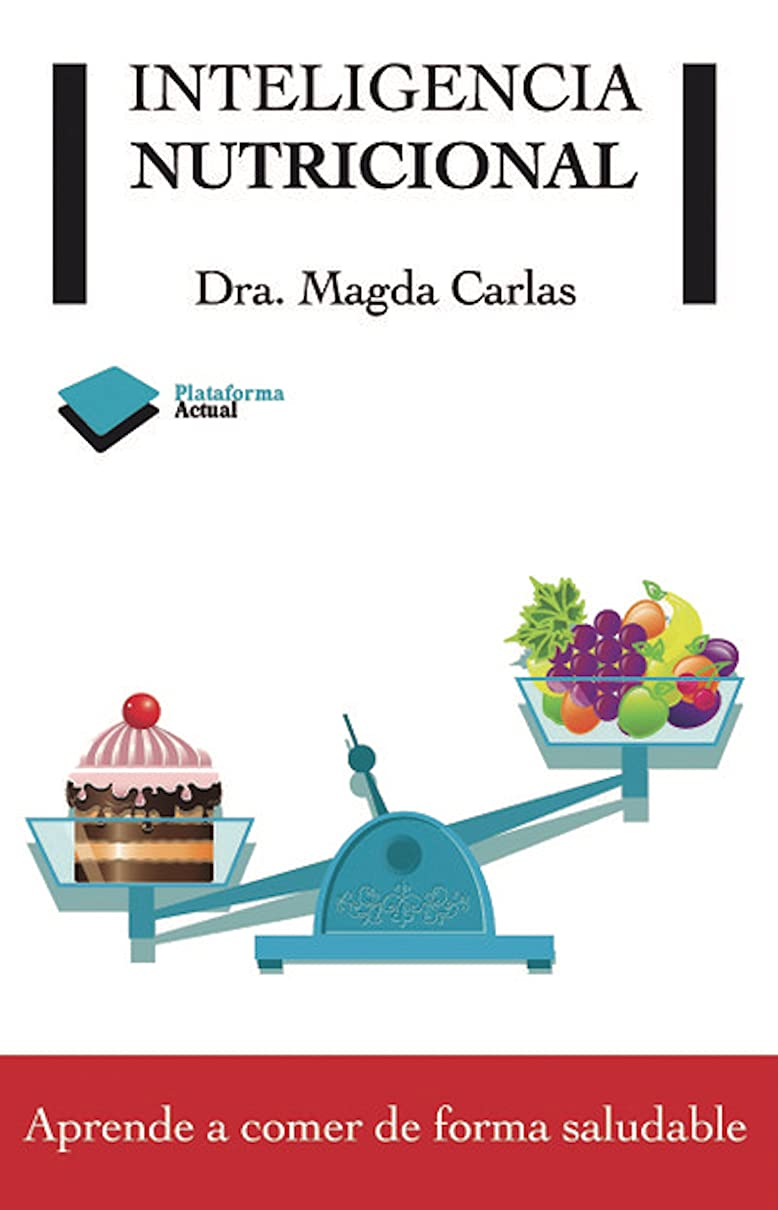 Inteligencia nutricional (Plataforma Actual) (Spanish Edition)