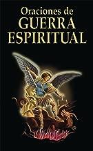 Oraciones de Guerra Espiritual (Spanish Edition)