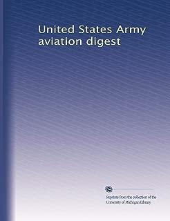 United States Army aviation digest (Volume 7)