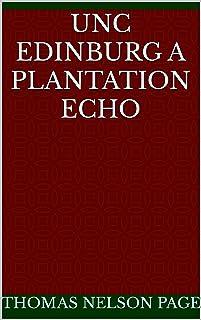 Unc Edinburg A Plantation Echo (English Edition)