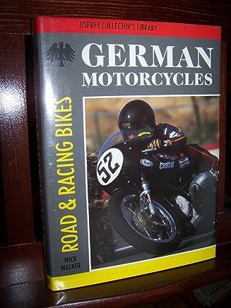 German Motorcycles: Road & Racing Bikes