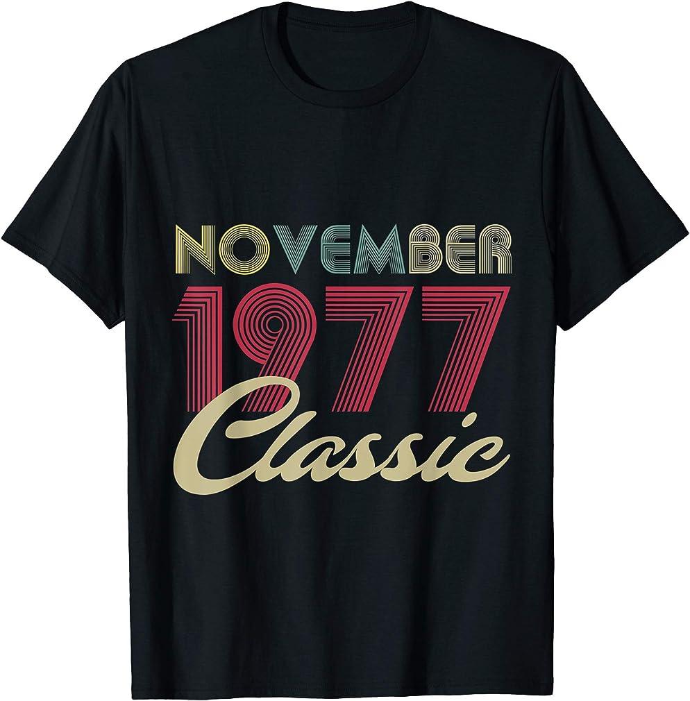 Classic November 1977 Bday Men Women Gifts 43rd Birthday T-shirt