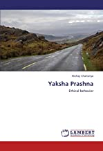 Yaksha Prashna: Ethical behavior