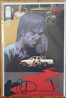 The Walking Dead (2013 Image Comics) Issue #115 Cover F - Year 5 - Rick Grimes, Eugene, Abraham & Rosita Near Mint+ Signed by Artist Charlie Adlard with Certificate of Authenticity (COA)