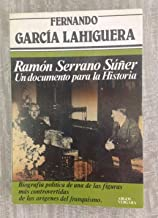 Ramón Serrano Súñer: Un documento para la historia (Colección Primera plana)