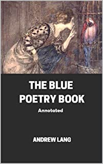 The Blue Poetry Book Annotated
