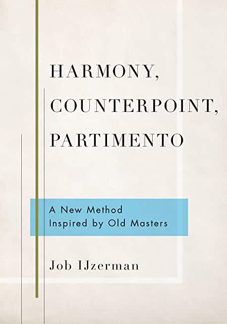 Harmony, Counterpoint, Partimento: A New Method Inspired by Old Masters (English Edition)