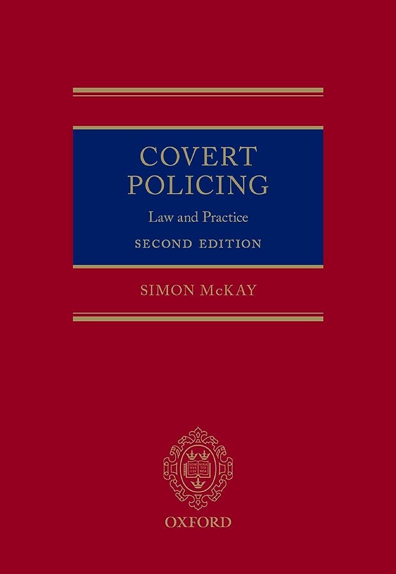 ヒューズ挨拶する序文Covert Policing: Law and Practice (English Edition)