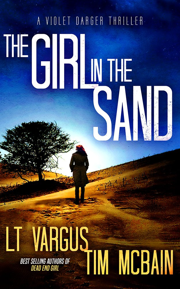 The Girl in the Sand: A Gripping Serial Killer Thriller (Violet Darger Book 3)