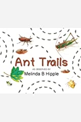 Ant Trails Hardcover