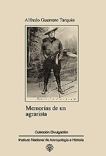 Memorias de un agrarista (Testimonios) (Spanish Edition)