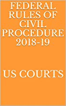 FEDERAL RULES OF CIVIL PROCEDURE 2018-19