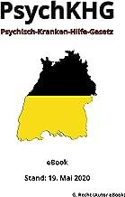 Psychisch-Kranken-Hilfe-Gesetz - PsychKHG, 1. Auflage 2020 (German Edition)