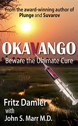 Okavango : Beware the Ultimate Cure