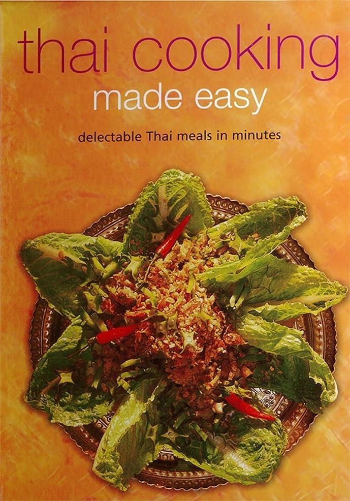 滑りやすいファブリックアプライアンスThai Cooking Made Easy: Delectable Thai Meals in Minutes (Learn To Cook Series) (English Edition)