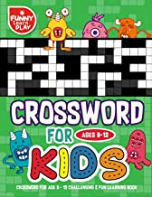 Crossword for Age 9 - 12 Challenging & Fun Learning Book: Crossword Books for Adults for Smart & Clever Kids with Fresh & Exciting Look (Crossword Puzzles Books Large Print) (Volume 3)