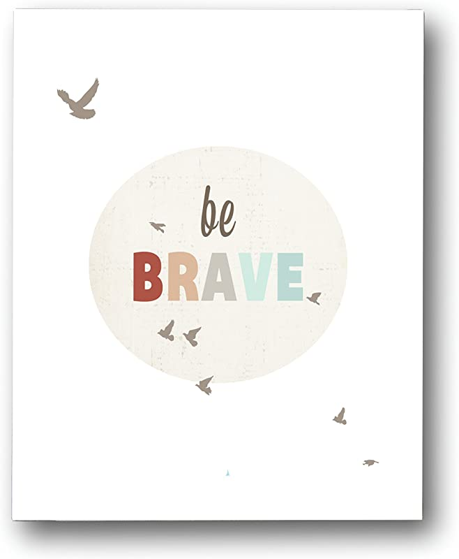 Kid S Wall Art Be Brave 11x14 Print For Boys Girls Or Baby S Room Nature Themed Nursery Decor Motivational Art