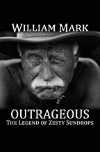 Outrageous: The Legend of Zesty Sundrops