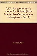 AJKA, an econometric model for Finland (Acta Academiae Oeconomicae Helsingiensis)