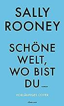 Schöne Welt, wo bist du (German Edition)