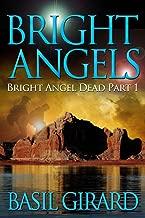 Bright Angels (Bright Angel Dead Series - Part 1)