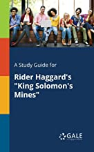 A Study Guide for Rider Haggard's