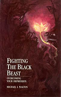 Fighting The Black Beast: Overcoming Your Depression