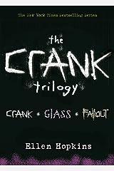 Ellen Hopkins: Crank Trilogy Kindle Edition