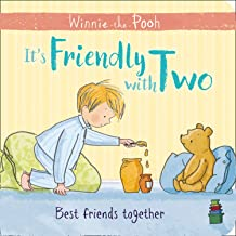 Winnie-the-Pooh: It's Friendly with Two: First Board Book