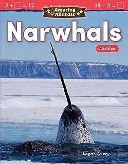 Amazing Animals: Narwhals: Addition
