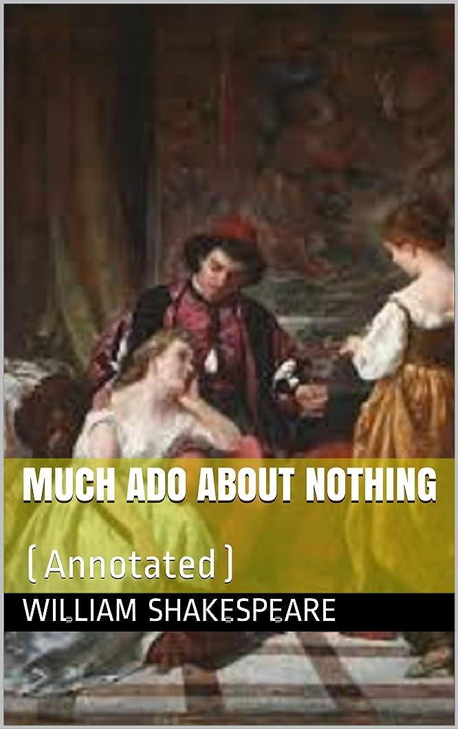 アルカトラズ島ハドル趣味Much Ado About Nothing: (Annotated) (English Edition)