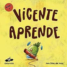 VICENTE APRENDE (NIVEL 3): Texto a partir de 5 años / Páginas en blanco con texto para ilustrar. A partir de 7 años / adultos para hacer un regalo personalizado. ... ILÚSTRALO TÚ MISMO nº 4) (Spanish Edition)