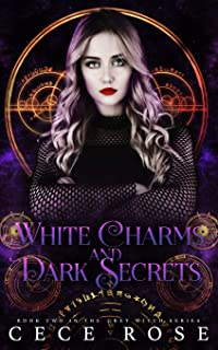 White Charms and Dark Secrets (Grey Witch)