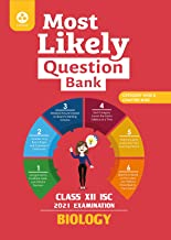 Most Likely Question Bank for Biology: ISC Class 12 for 2021 Examination