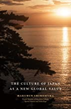 The Culture of JAPAN as a New Global Value 世界を照らす日本のこころ[英文版]