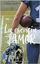 La esencia de tu amor (Spanish Edition)
